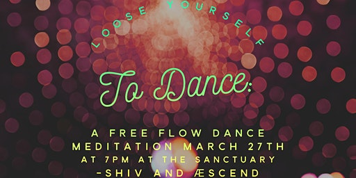 Loose Yourself To Dance: A Free Flow Dance Meditation