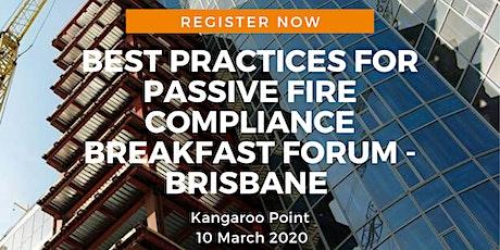 Best practices for passive fire compliance breakfast forum tickets