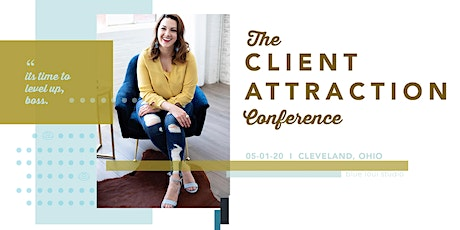 The Client Attraction Conference tickets