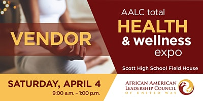 AALC Total Health and Wellness Expo – VENDOR