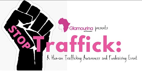 STOP Traffic: A Human Trafficking Awareness and Fundraising Event tickets
