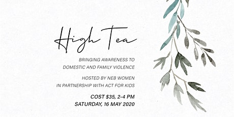 HIGH TEA: EVENT CANCELLED DUE TO COVID-19 tickets