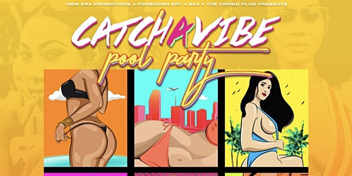 Catch A Vibe Pool Party