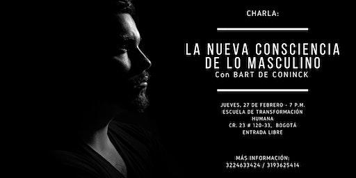 Charla: La Nueva Consciencia de lo Masculino por Bart de Coninck