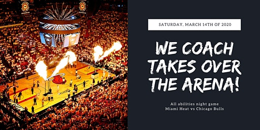 All abilities game day: Miami Heat vs Chicago Bulls.  03/14/2020