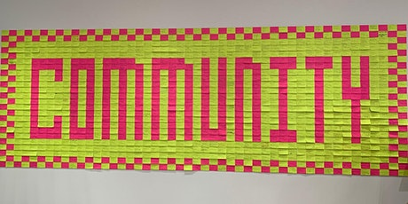 """""""Community"""" Post-It Note Mural Project Open House tickets"""