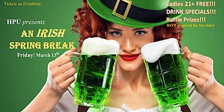 An IRISH SPRING BREAK! tickets