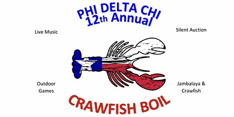 12th Annual Phi Delta Chi Crawfish Boil  tickets