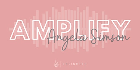 AMPLIFY - Ft/ Ange Simson tickets