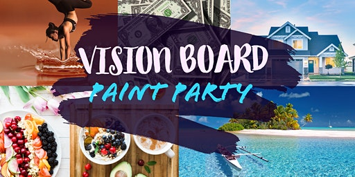 Vision Board Paint Party