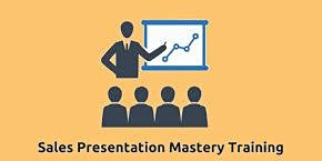 Sales Presentation Mastery 2 Days Training in Irving, TX