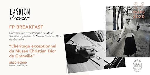 """FP Breakfast """"L'héritage exceptionnel du Musée Christian Dior de Granville"""""""