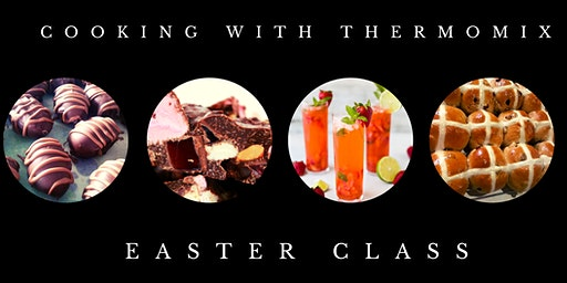 Easter Class, Cooking with Thermomix