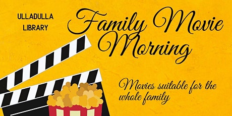 CANCELLED - Family Movie - Ulladulla Library tickets