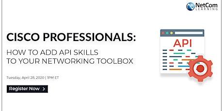Webinar - Cisco Professionals: How to Add API Skills tickets