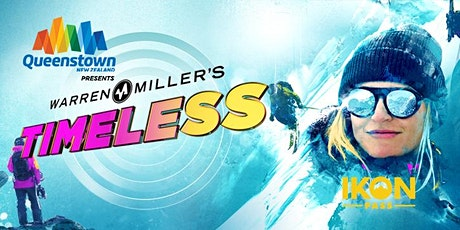 Postponed | Christchurch: Warren Miller's Timeless presented by Queenstown tickets