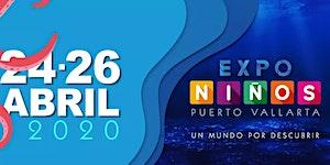 Entradas a Expo Niños Puerto Vallarta