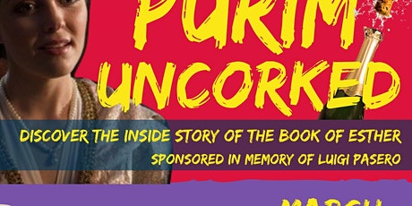 Purim Uncorked: the inside story of the Book of Esther tickets