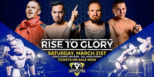 Australian Wrestling League presents: Rise To Glory