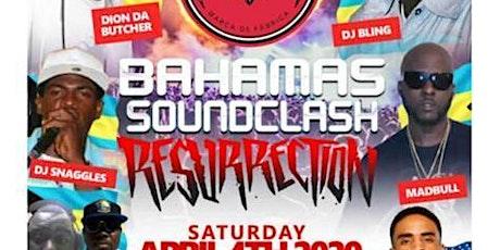 Bahamas Soundclash Resurrection tickets