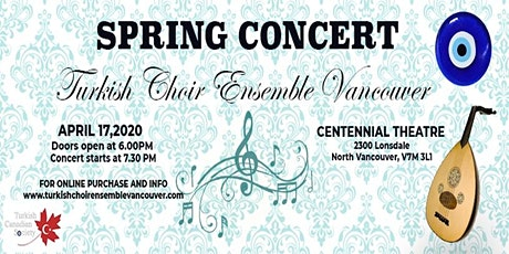 Turkish Choir Ensemble Vancouver - Spring Concert 2020 tickets