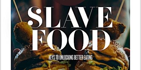 Slave Food - Atlanta tickets