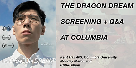 The Dragon Dream x Columbia Screening tickets