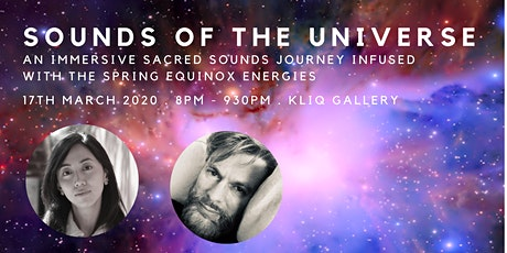 Sounds of The Universe: An Evening of Sacred Sounds with the Spring Equinox tickets