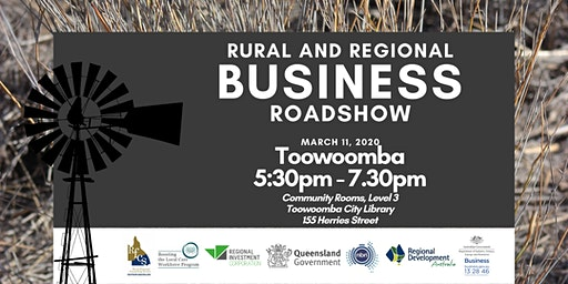 Rural and Regional Business Roadshow - Toowoomba