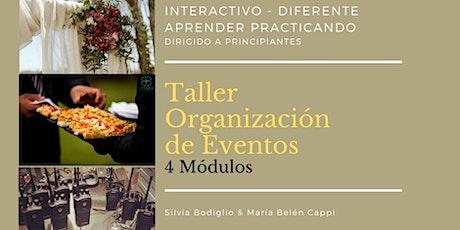 Taller de Organización de Eventos / 3° Módulo / 27 Junio 2020 ingressos