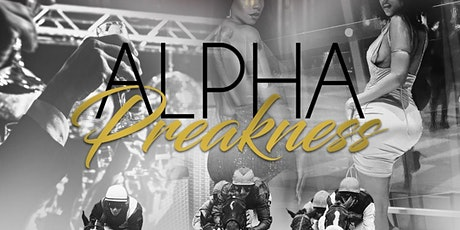 Charm City Alphas: Alpha Preakness tickets