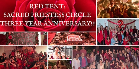 RED TENT: Sacred Priestess Circle 3 Year Anniversary!!! tickets