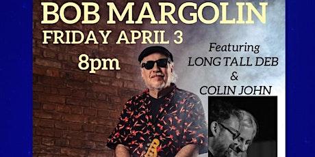 Bob Margolin at HB Social Club tickets
