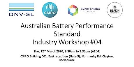 Australian Battery Performance Standard Industry Workshop #04 tickets