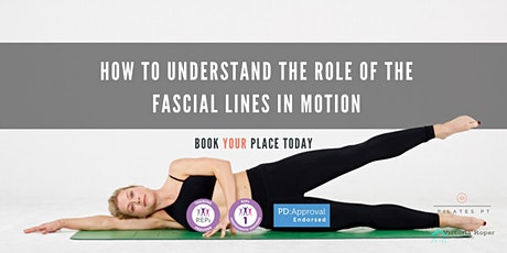 How to Understand the Role of the Fascial Lines in Motion tickets