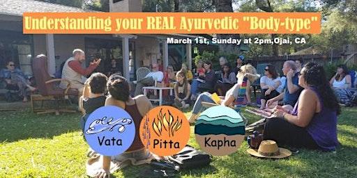 "Understanding your REAL Ayurvedic ""Body-type"" - Prakruti & Vikruti"