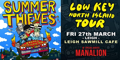 Summer Thieves  &  ManaLion  // Leigh Sawmill  - Low Key North Island Tour tickets