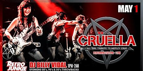 Cruella (All Girl Tribtue to Motley Crue) + DJ Billy Vidal tickets