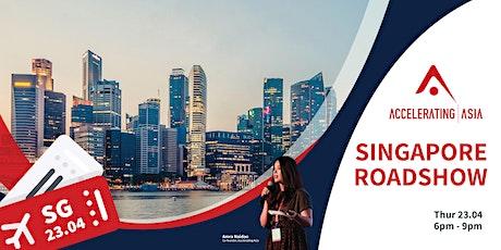 Accelerating Asia Roadshow: Singapore tickets