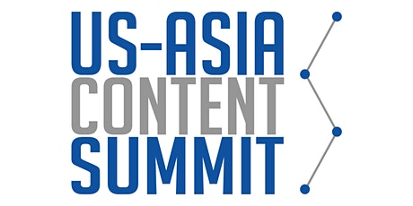 US-Asia Content Summit tickets