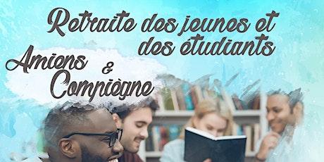 Retraite des jeunes et étudiants - Amiens & Compiègne billets