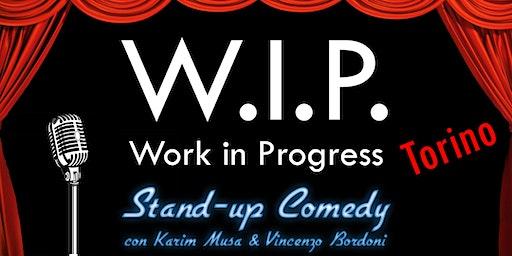 Copia di Stand Up Comedy - WIP TORINO con Karim Musa & Vinc