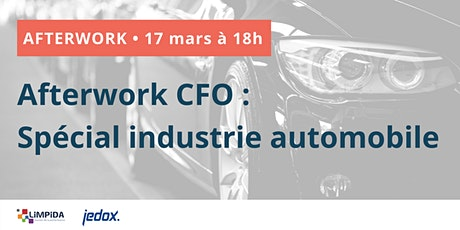 Afterwork CFO : spécial industrie automobile billets