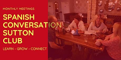 Spanish Conversation Sutton Club tickets