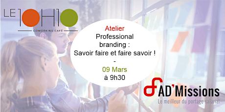 Atelier -  Professional branding  : Savoir-faire et faire savoir ! billets