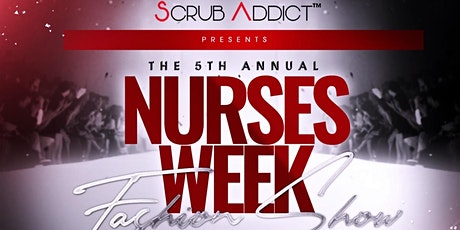 Nurses Week Fashion Show Presented By Scrub Addict tickets
