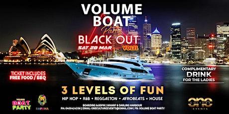 VOLUME HIP HOP x REGGAETON x AFROBEATS BLACK OUT BOAT PARTY tickets