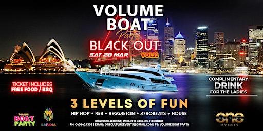 VOLUME HIP HOP x REGGAETON x AFROBEATS BLACK OUT BOAT PARTY