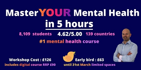 Master YOUR Mental Health in 5 Hours tickets