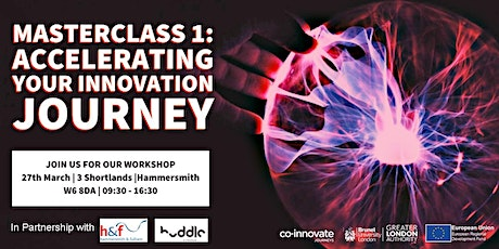 Masterclass 1: Accelerating your Innovation Journey (FOR REGISTERED BUSINESSES ONLY) tickets